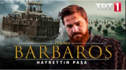 Barbaroslar Dizisi Başlama Tarihi Ne Zaman? 1.Bölüm Fragmanı İzle